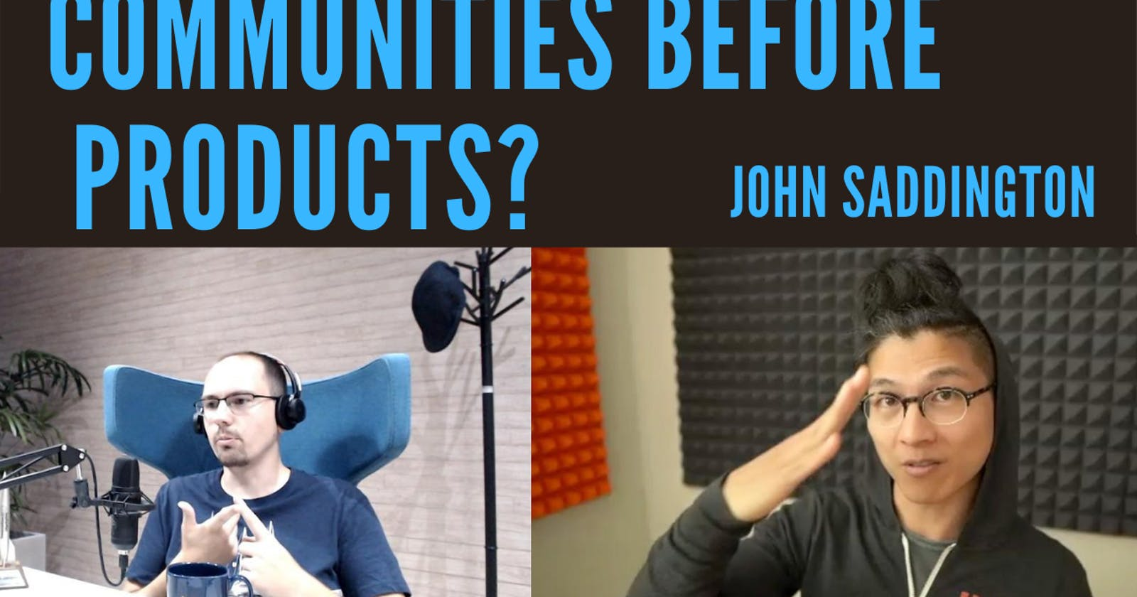 [BTW] Communities before products, a chat with John Saddington, founder and CEO of YEN