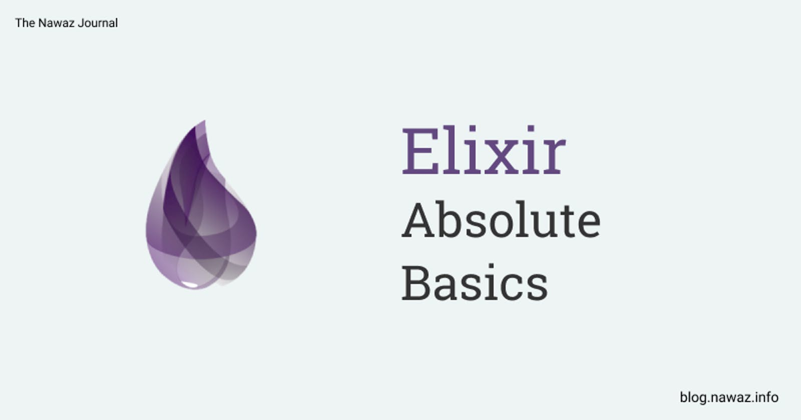 Attempt to Learn Elixir: Absolute Basics