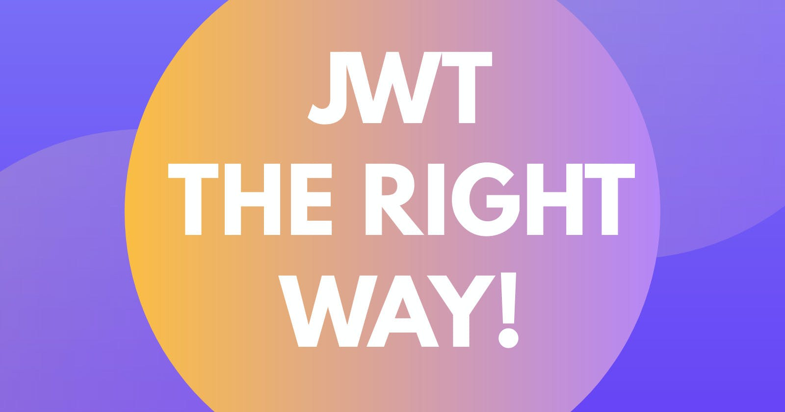 React, NodeJS and JWT Authentication - the right way!