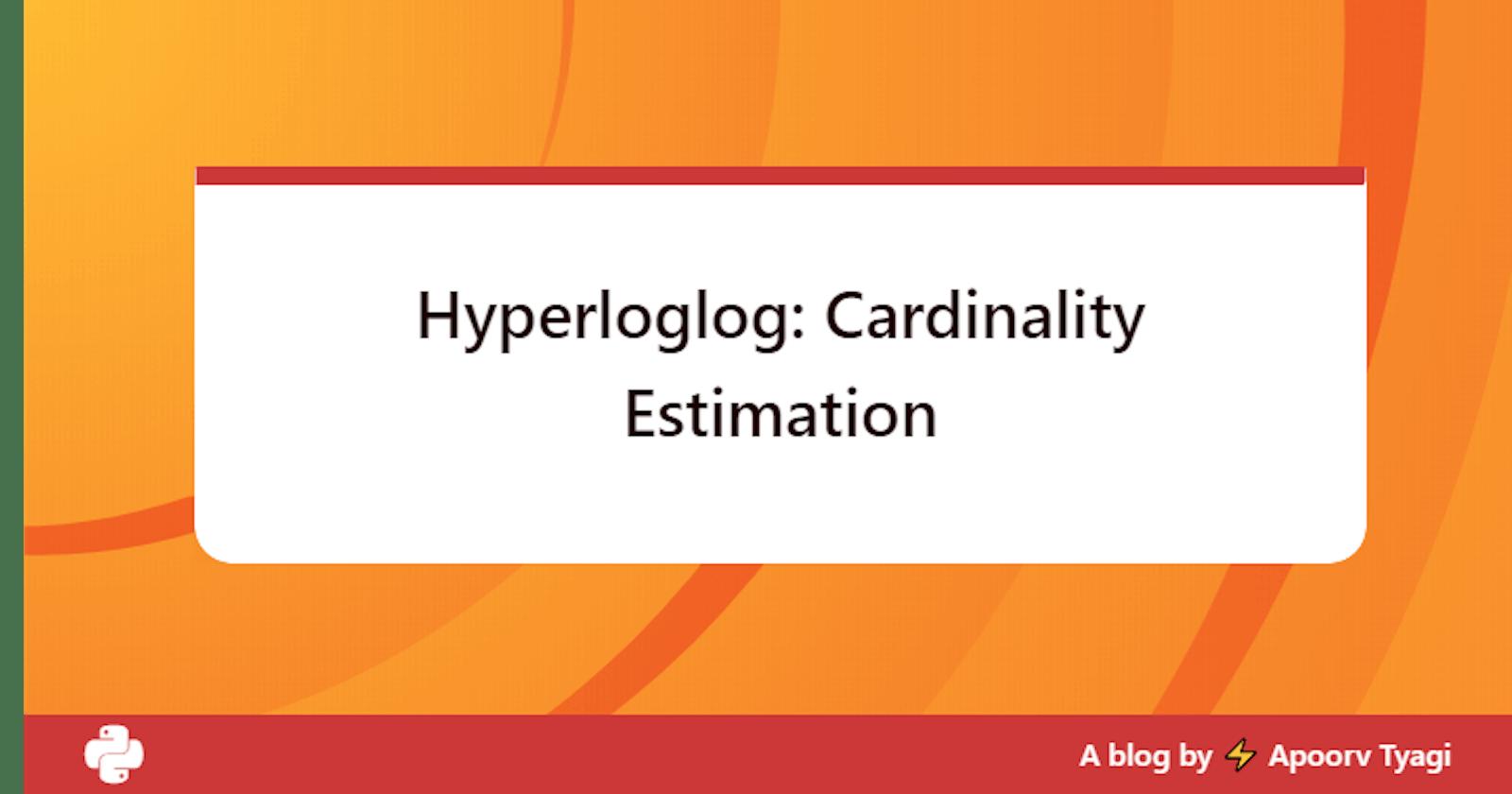 Hyperloglog: Cardinality Estimation