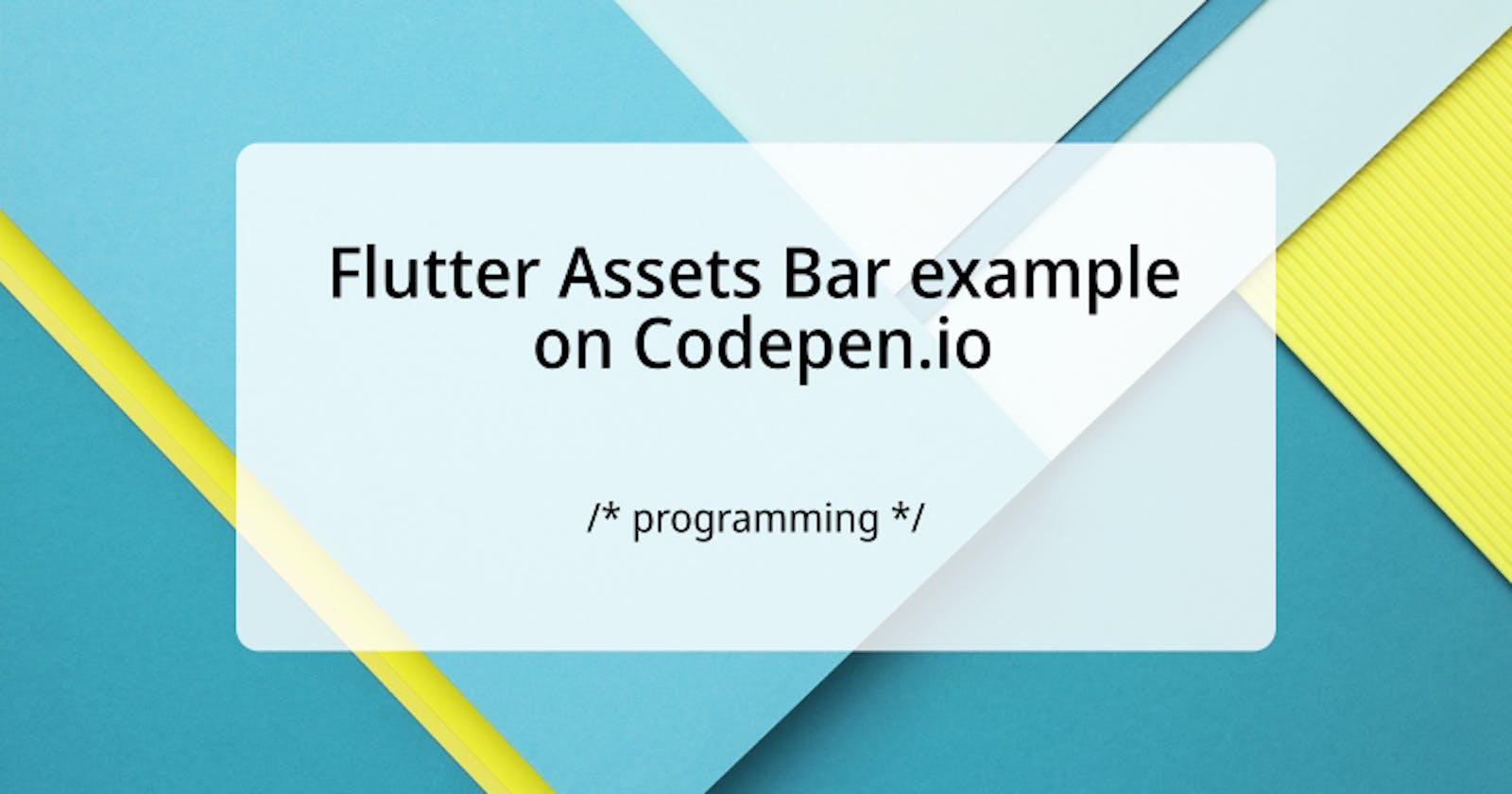 Flutter Assets Bar example on Codepen.io, let's codeit!