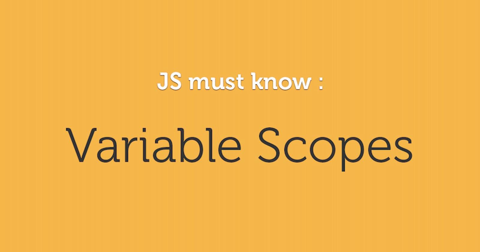 Javascript Variable Scopes