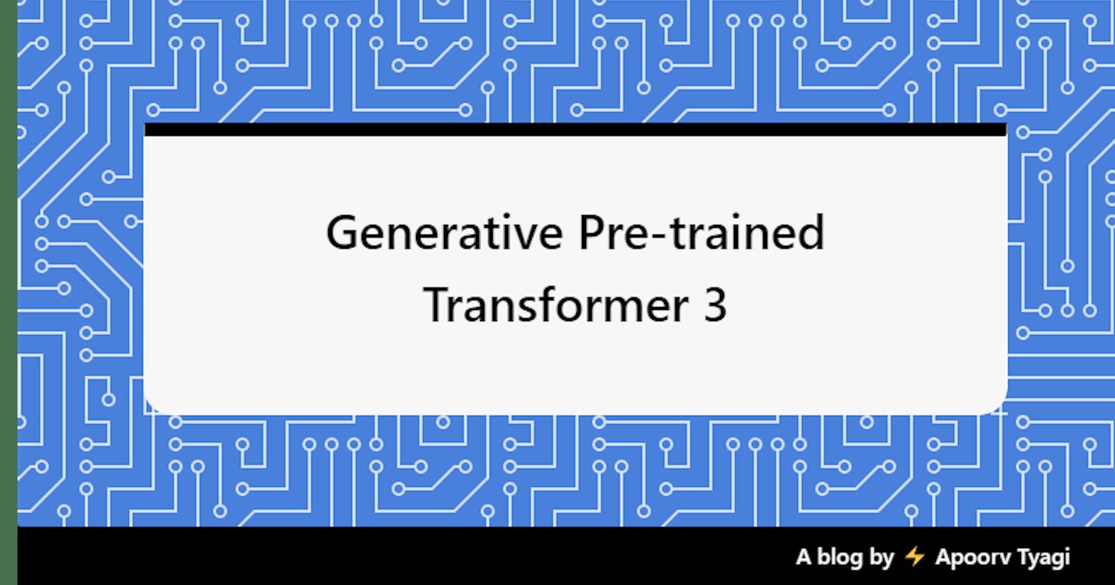 Generative Pre-trained Transformer - 3