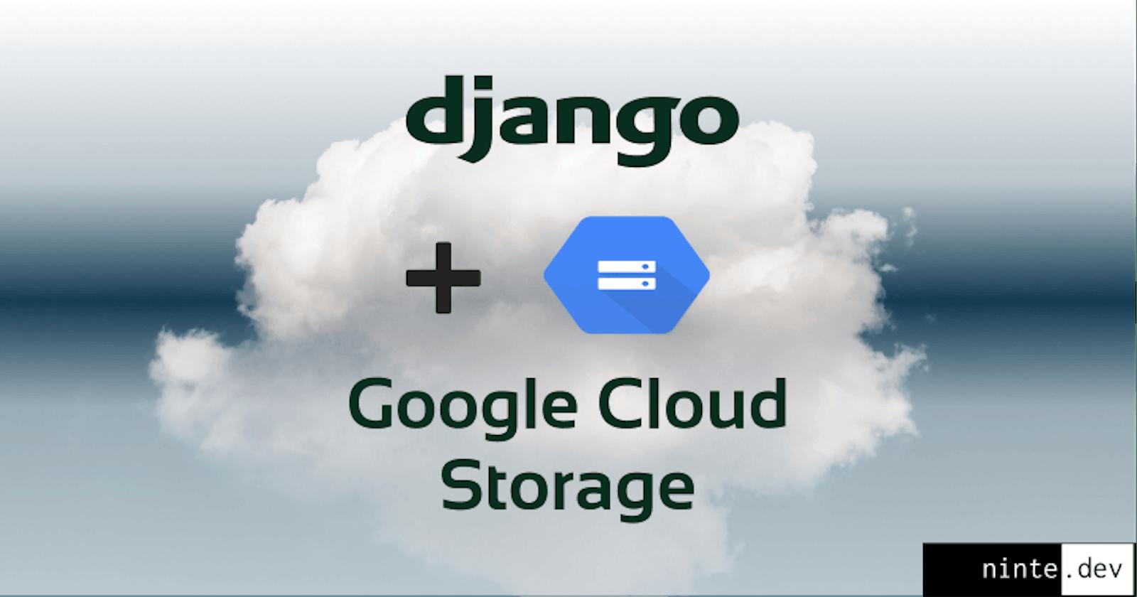 How to set up Google Cloud Storage on a Django web application