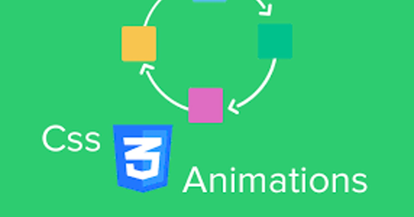 Creating animations using CSS