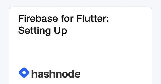 Firebase for Flutter: Setting Up