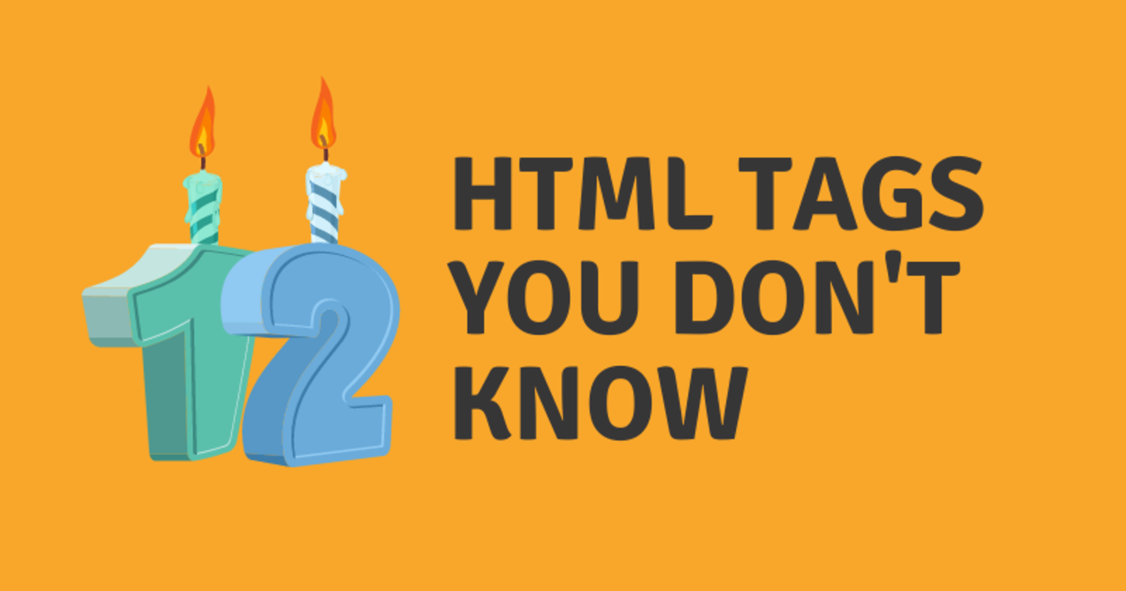 12 HTML Tags You Don't Know