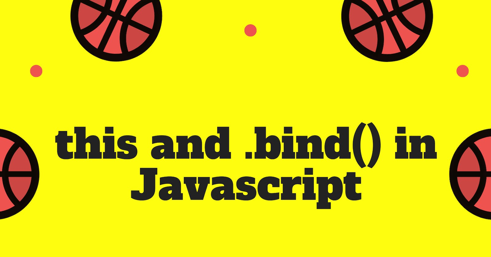 this and bind() in Javascript