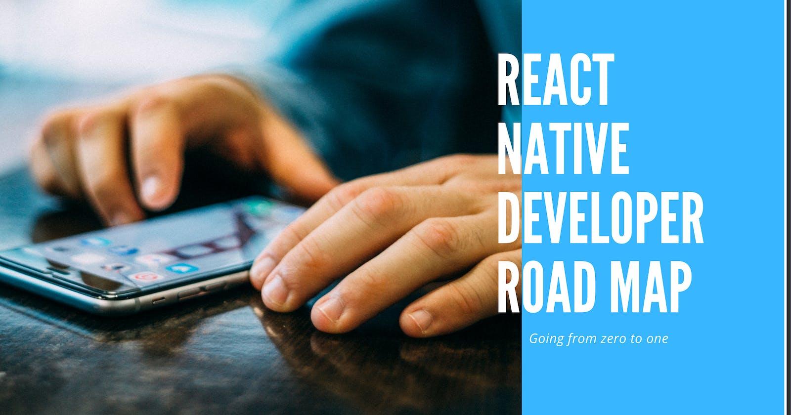 ⚛️📱React Native Developer Road Map