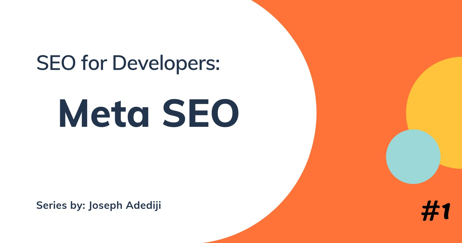 SEO for Developers: Meta SEO
