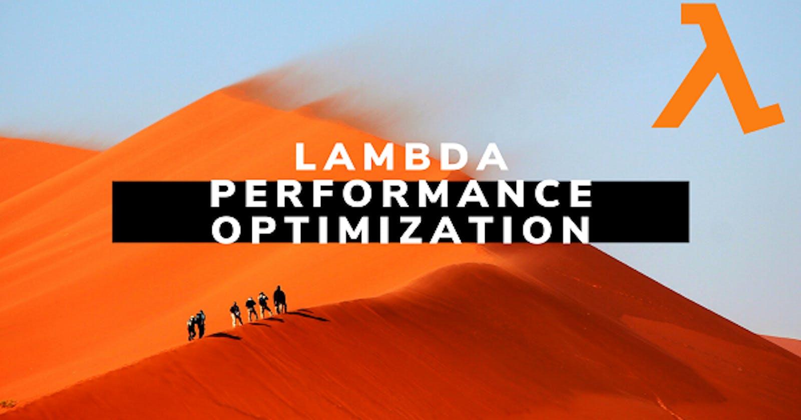 AWS Lambda Performance Optimizations