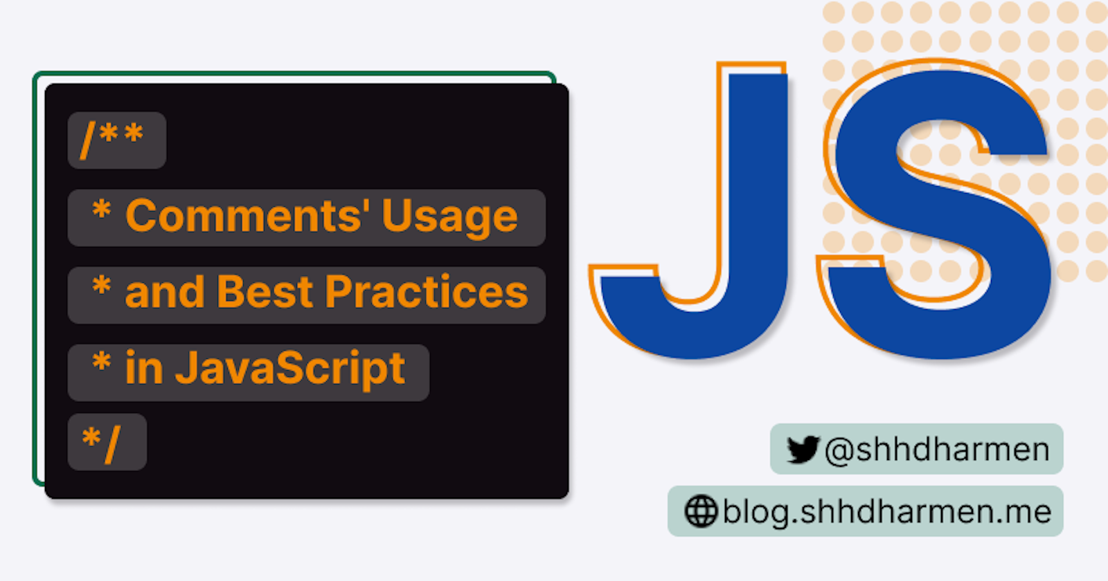 Comments' Usage and Best Practices in JavaScript