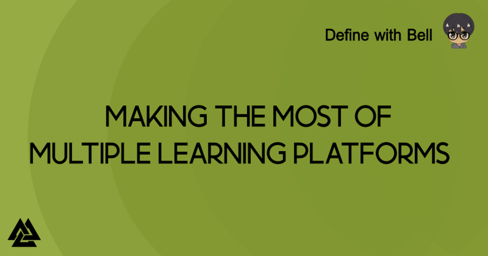 Making the most of Multiple Learning Platforms