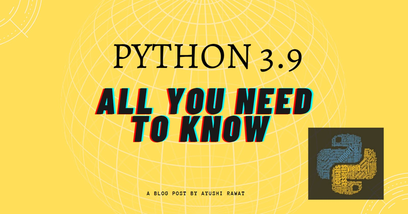 Python 3.9: All You need to know