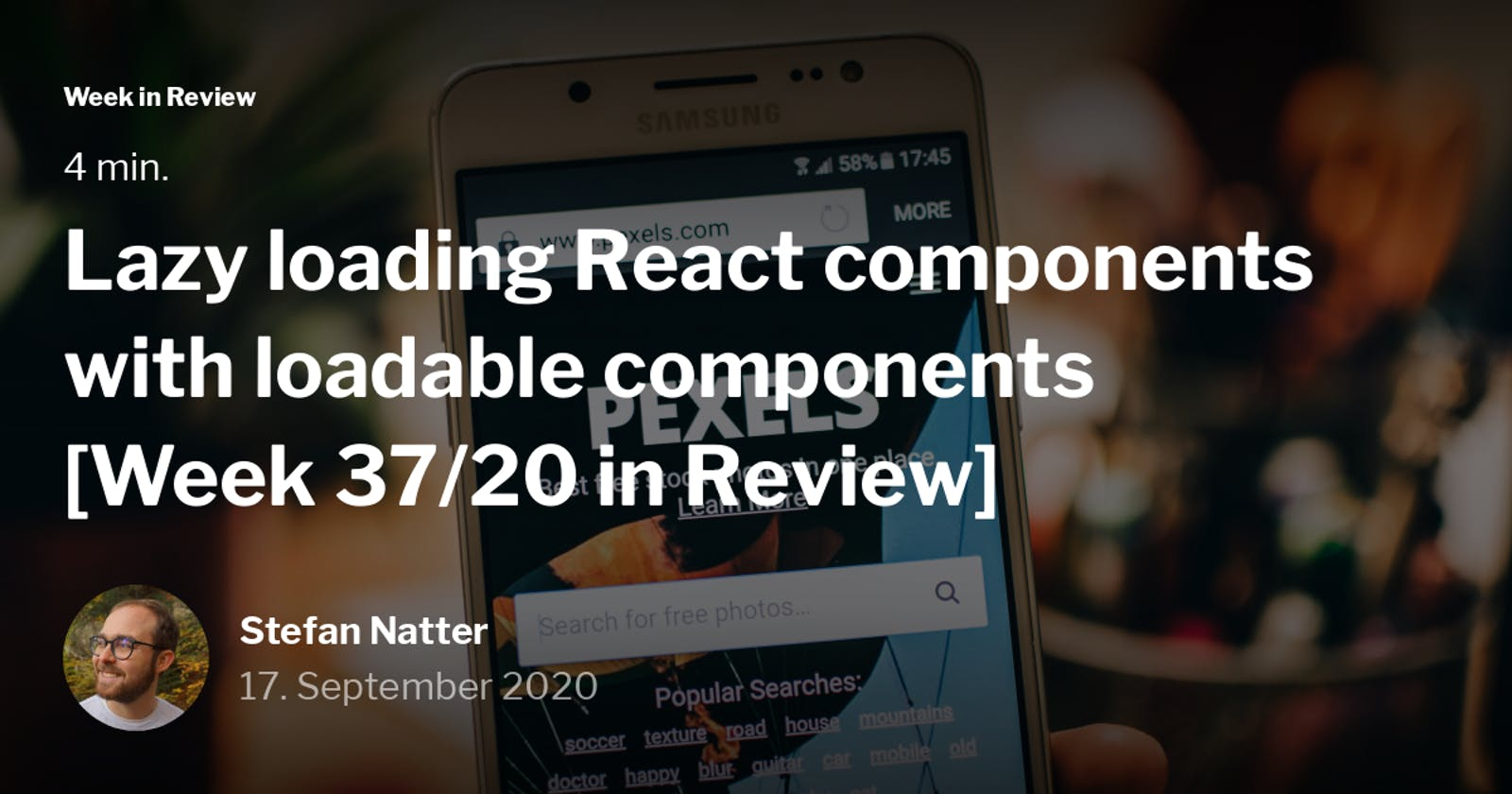 Lazy loading React components with loadable components [Week 37/20 in Review]