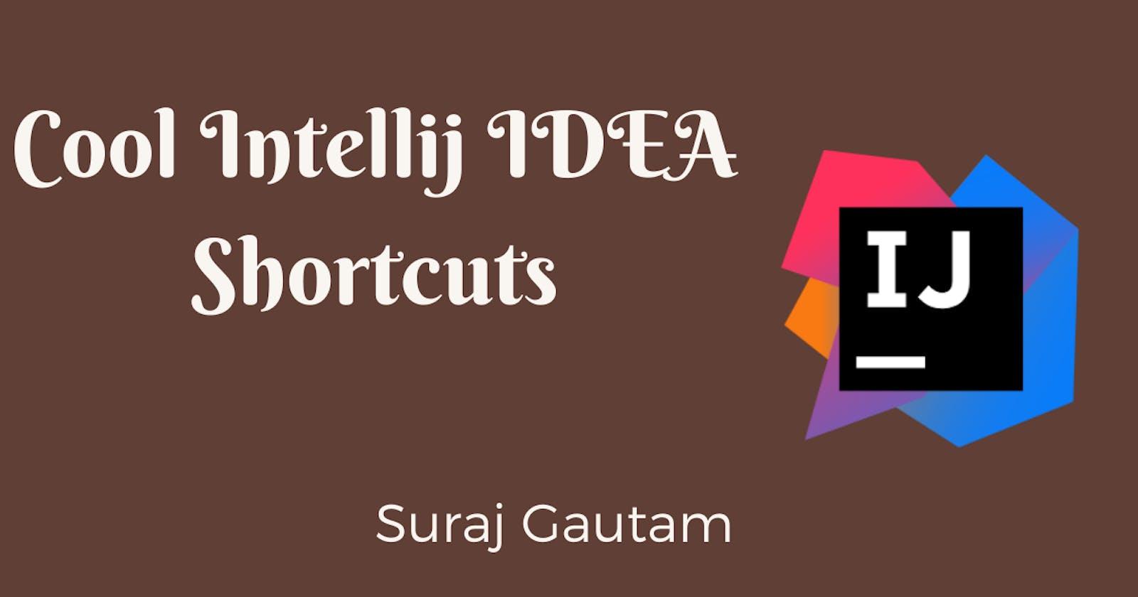 Cool Intellij IDEA Shortcuts