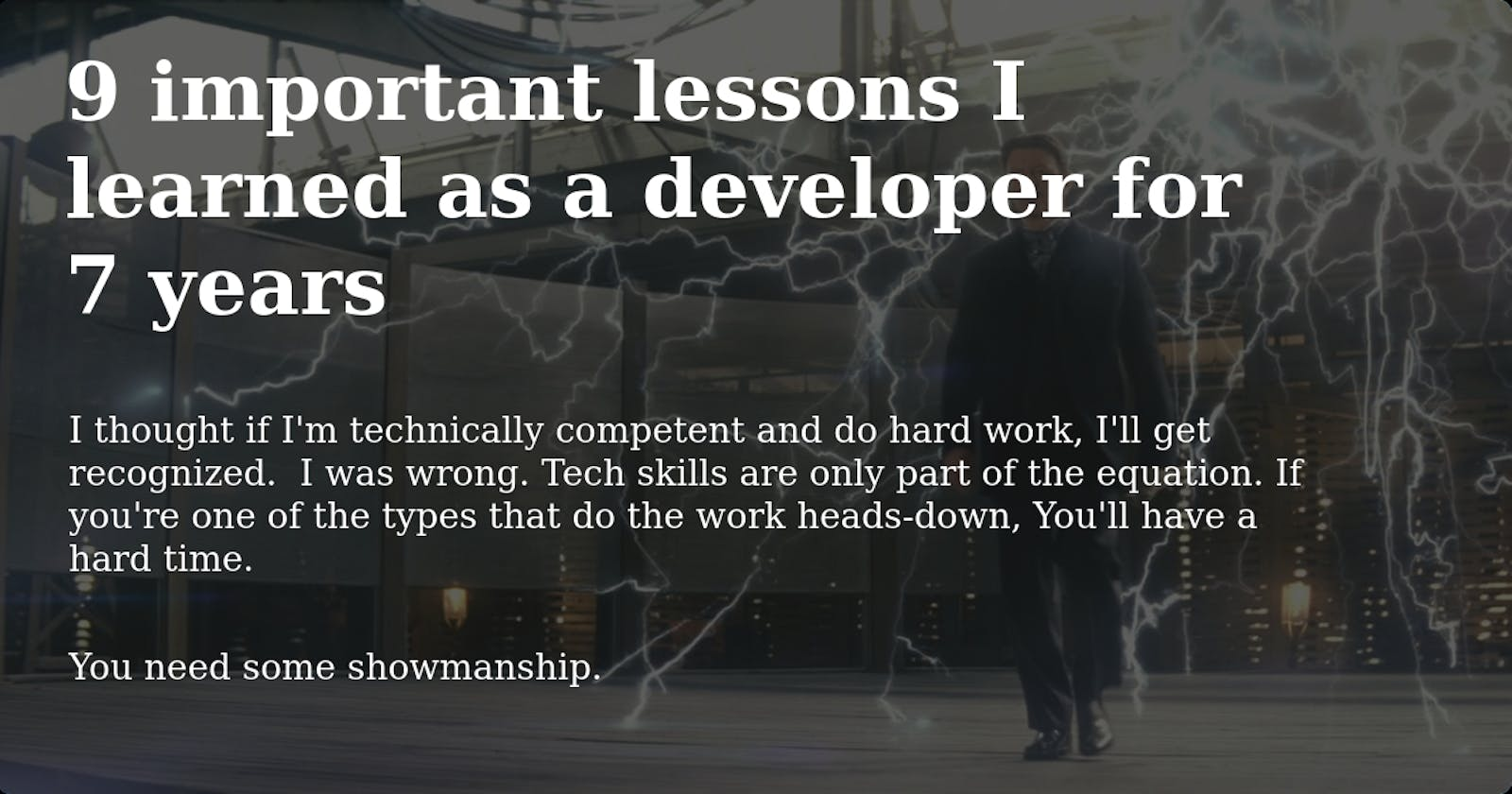 9 important lessons I learned working as a developer for 7 years