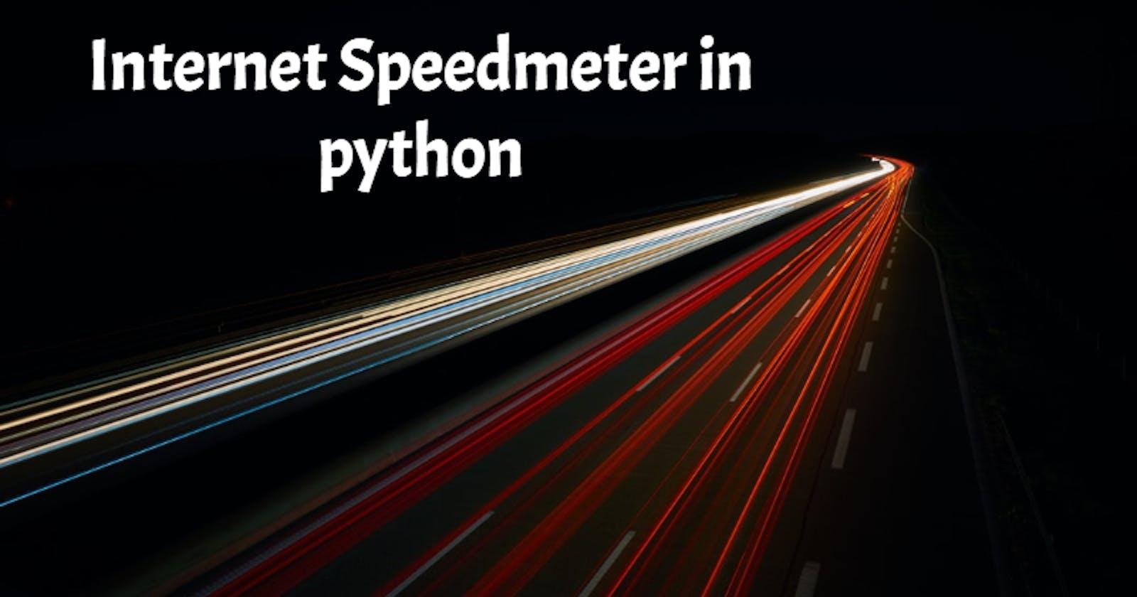 Build an Internet Speedmeter in Python