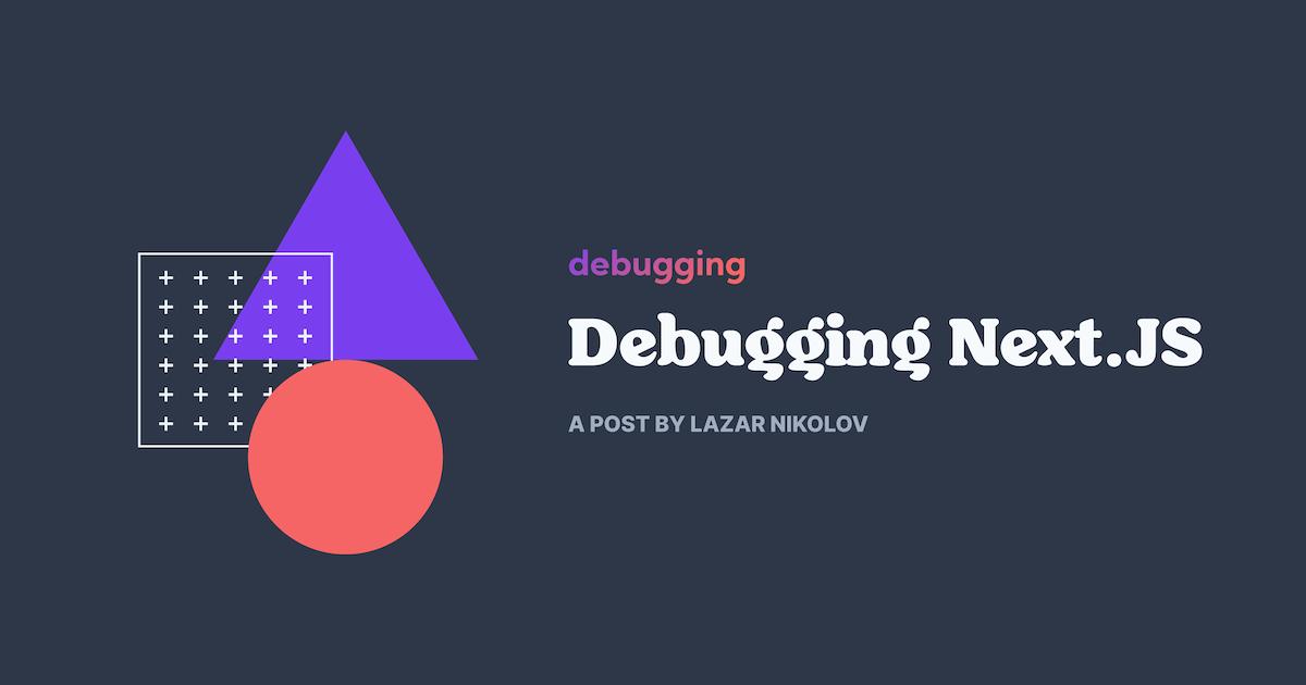 Debugging Next.JS