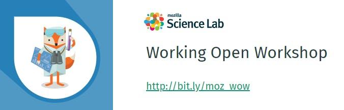 Mozilla Science Lab - Working Open Workshop