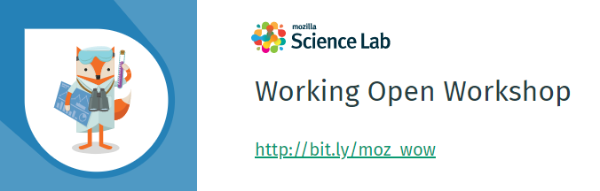 Mozilla Science Lab - Working Open Workshop