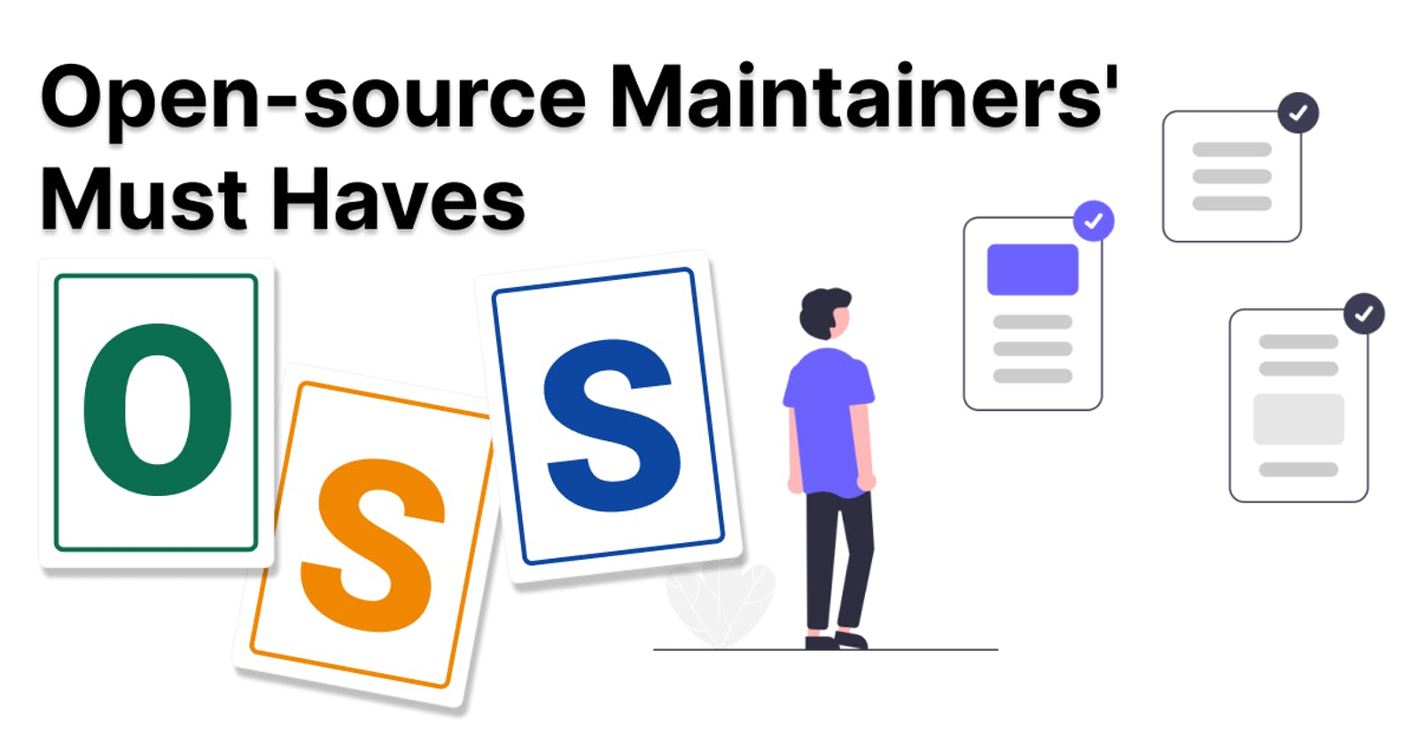Open-source Maintainers' Must Haves