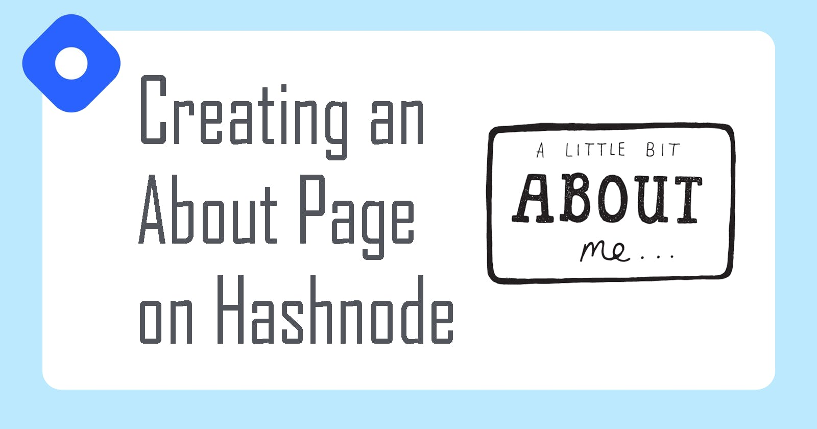 Creating an About page on your Hashnode Blog