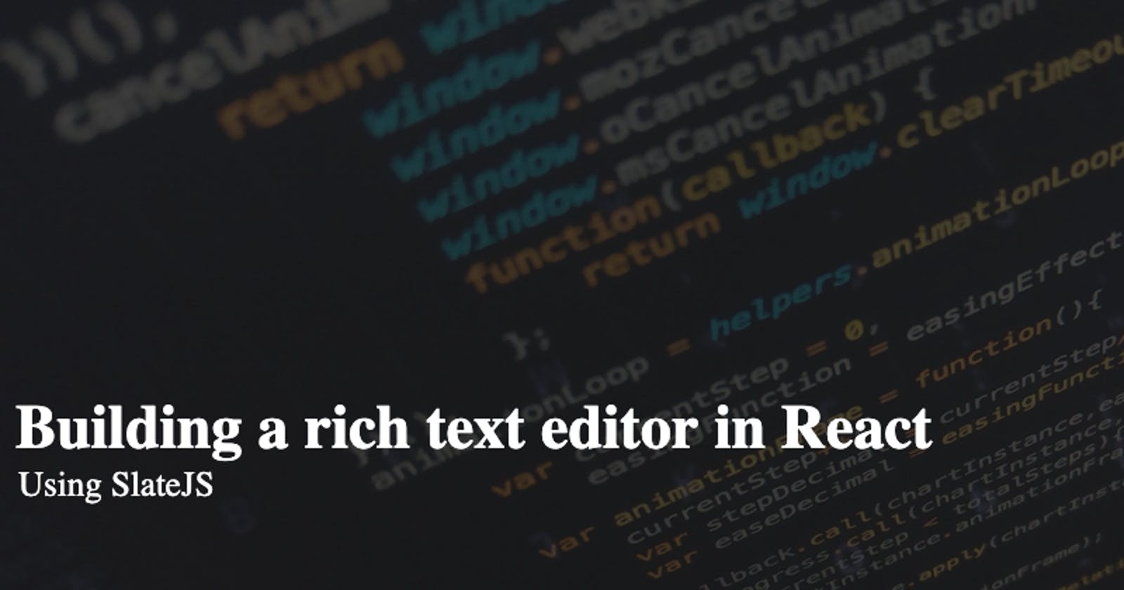 Building a rich text editor in React with SlateJS