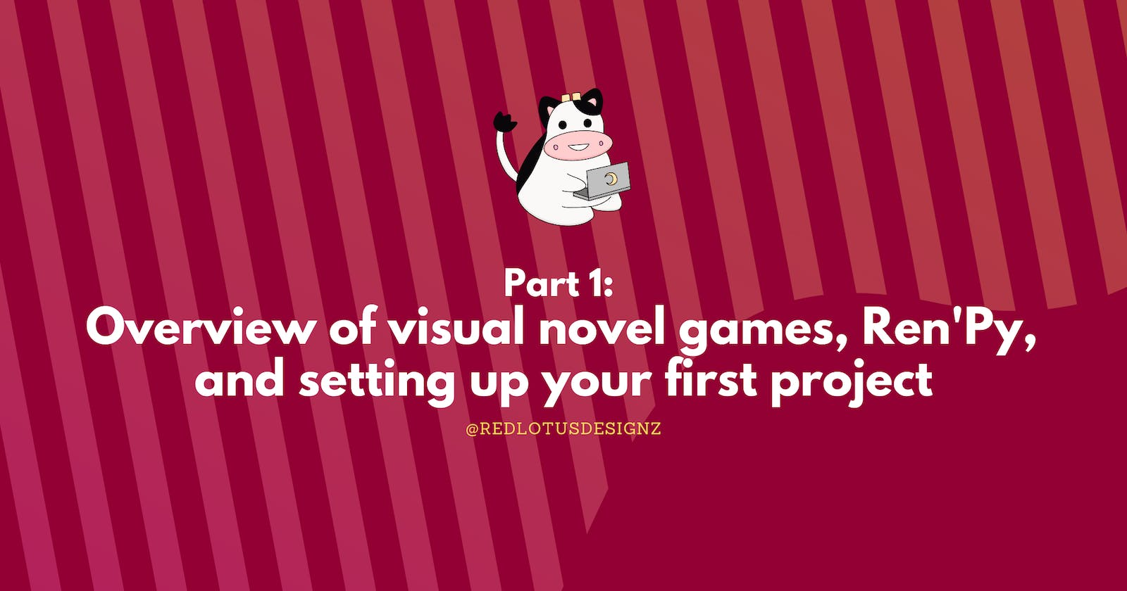 Overview of visual novel games, Ren'Py and setting up your first project