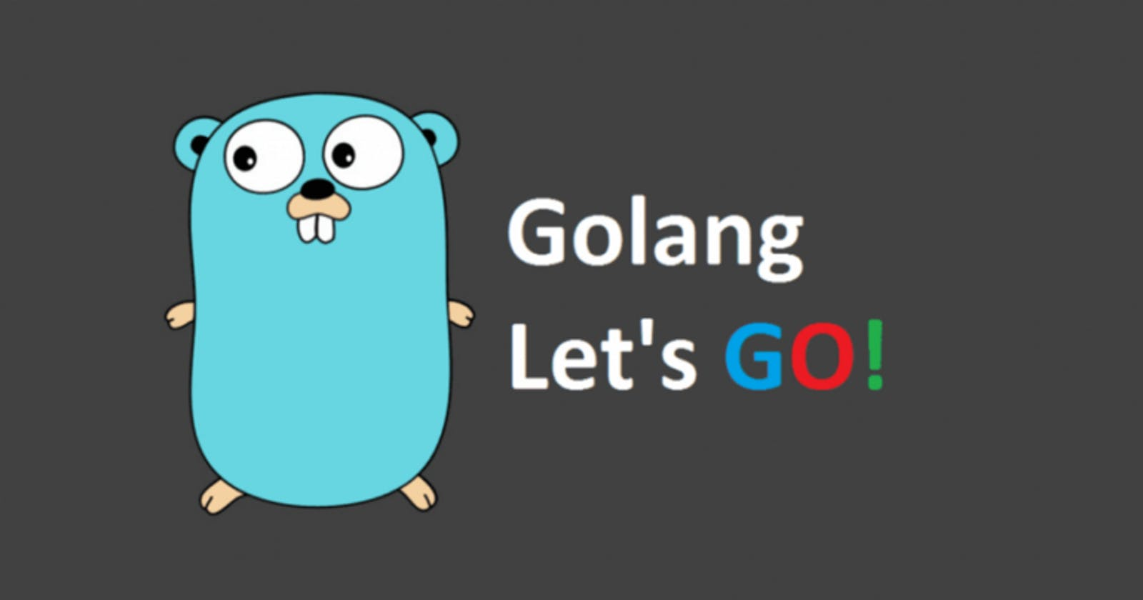 First Steps with Golang