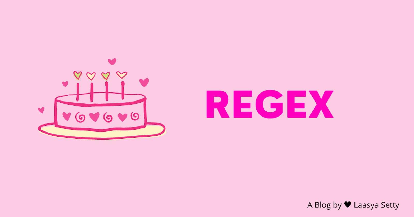 REGEX - It's a Piece of Cake!