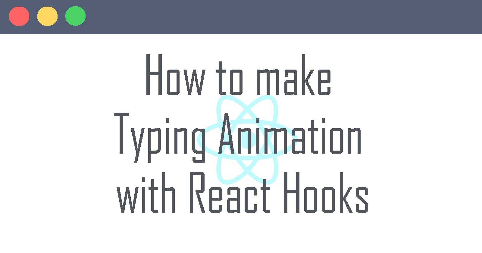 Making Typing Animation with React Hooks