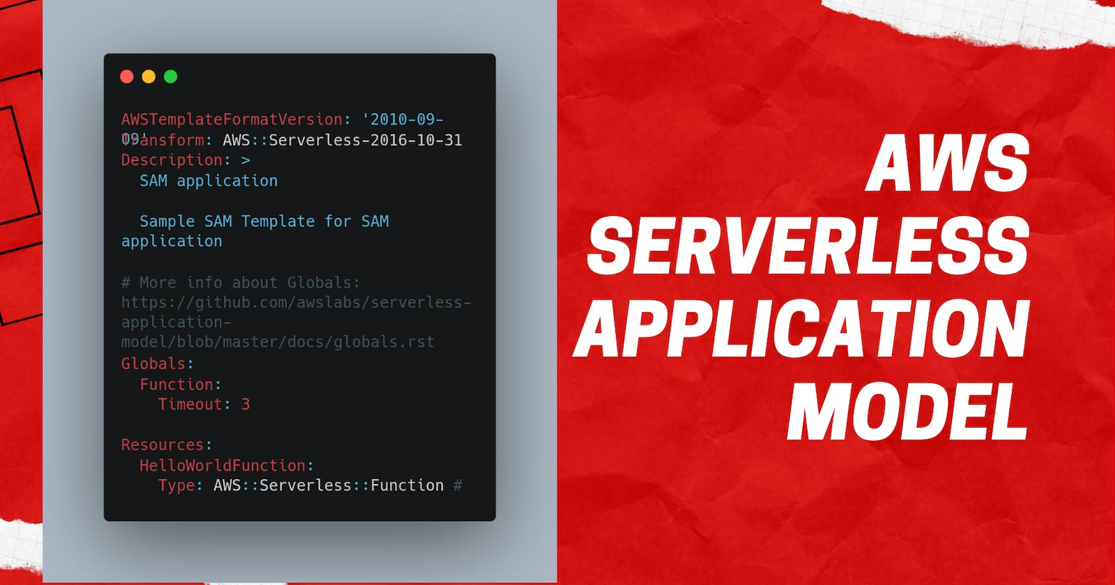 AWS Serverless Application Model : Guide to writing your first AWS SAM Application