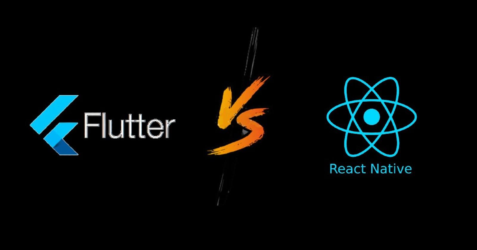 Flutter or React Native?