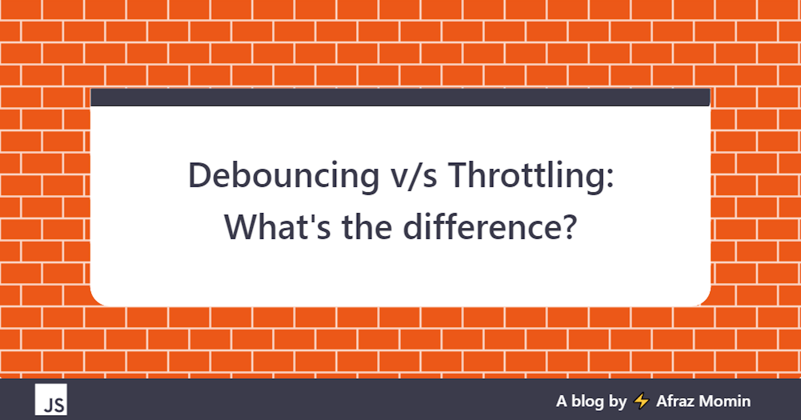 Debouncing v/s Throttling: What's the difference?