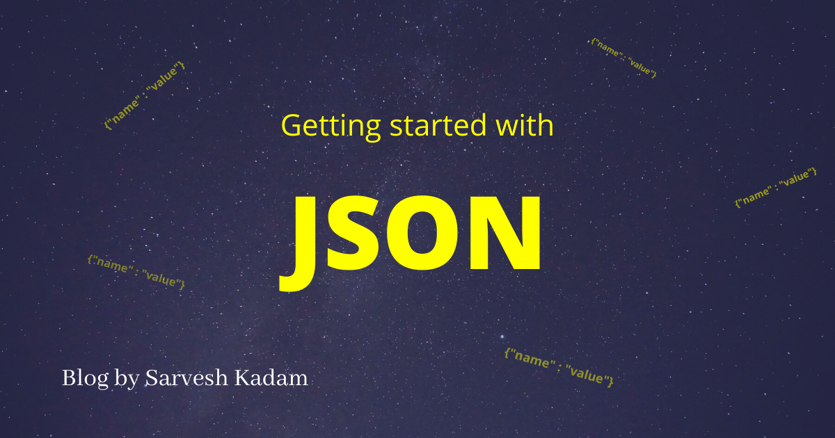 Getting started with JSON (JavaScript Object Notation)