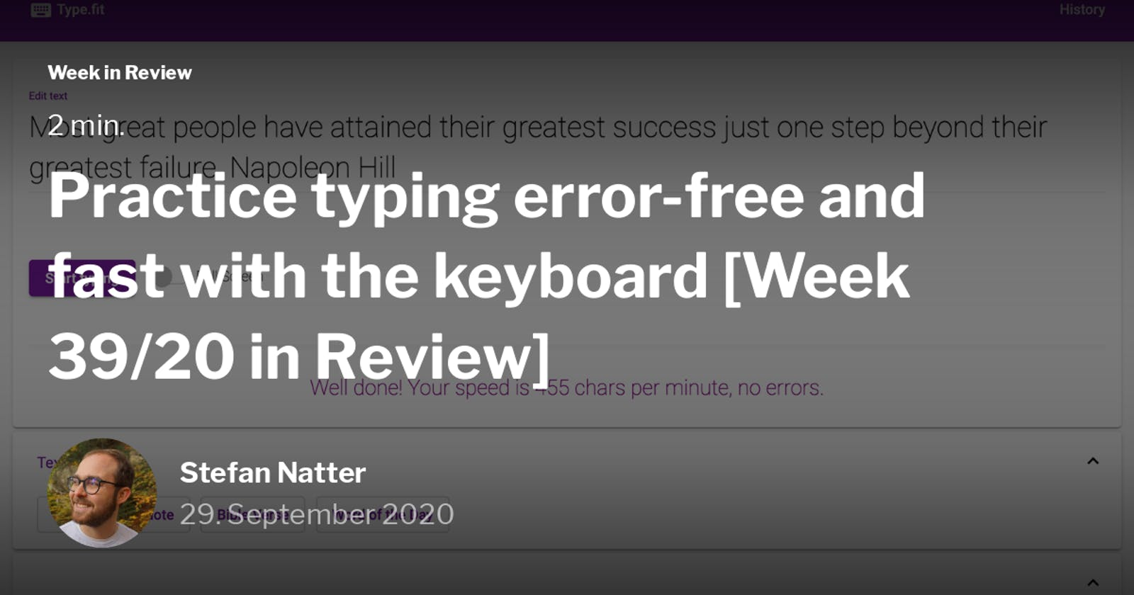 Practice typing error-free and fast with the keyboard [Week 39/20 in Review]