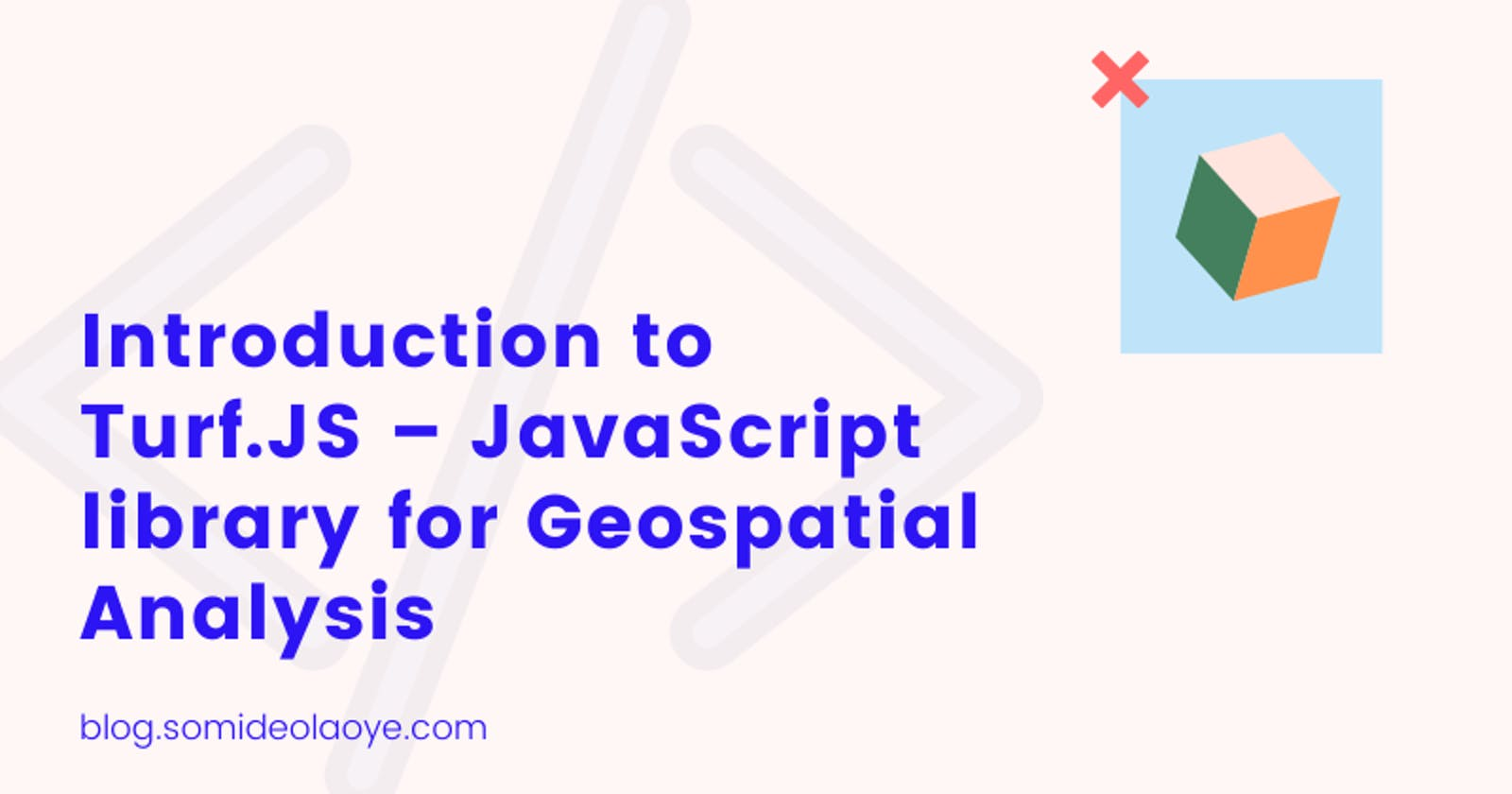 Introduction to Turf.JS – JavaScript library for Geospatial Analysis