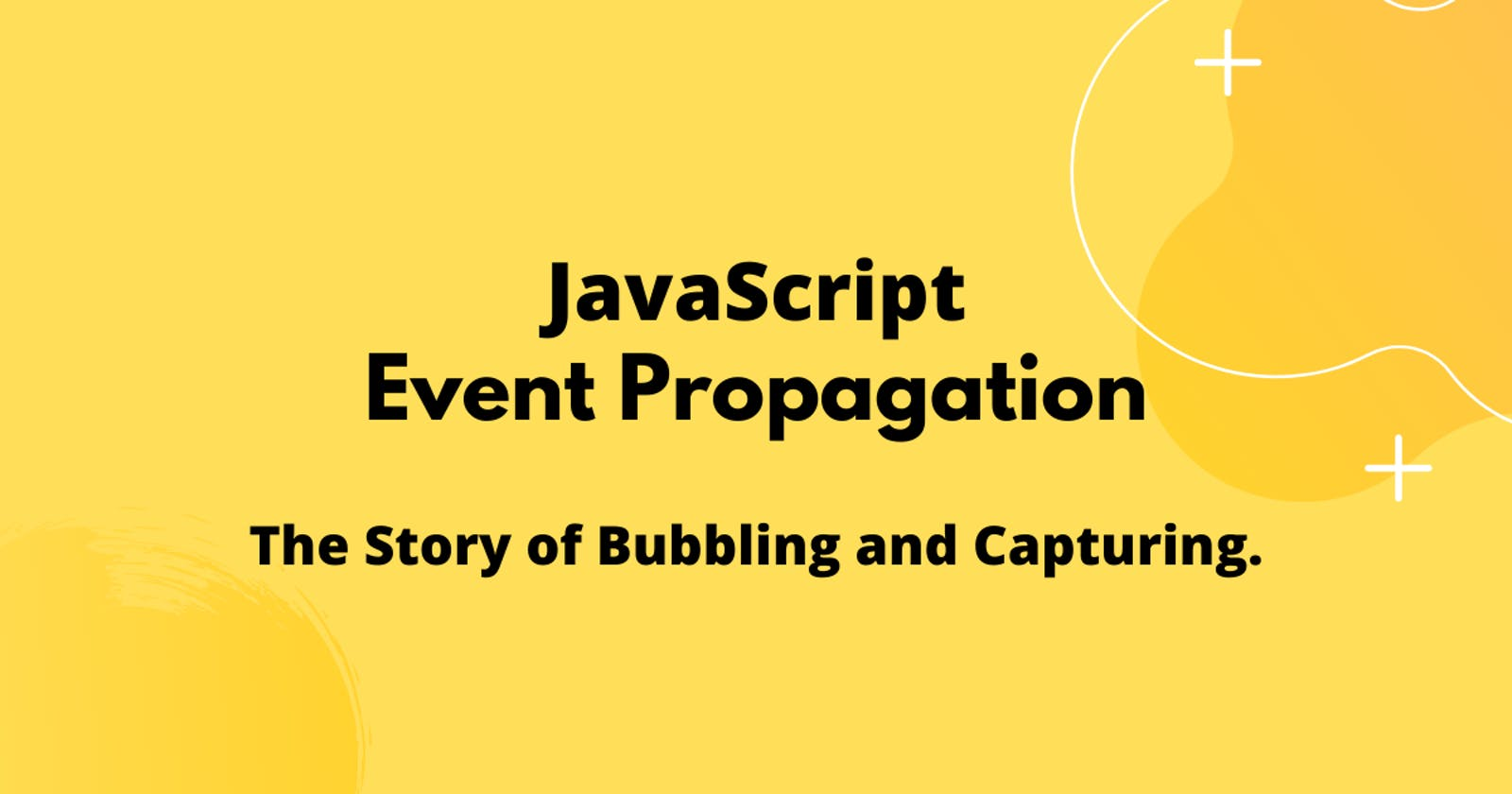 A Beginner-Friendly Intro to JavaScript Event Propagation