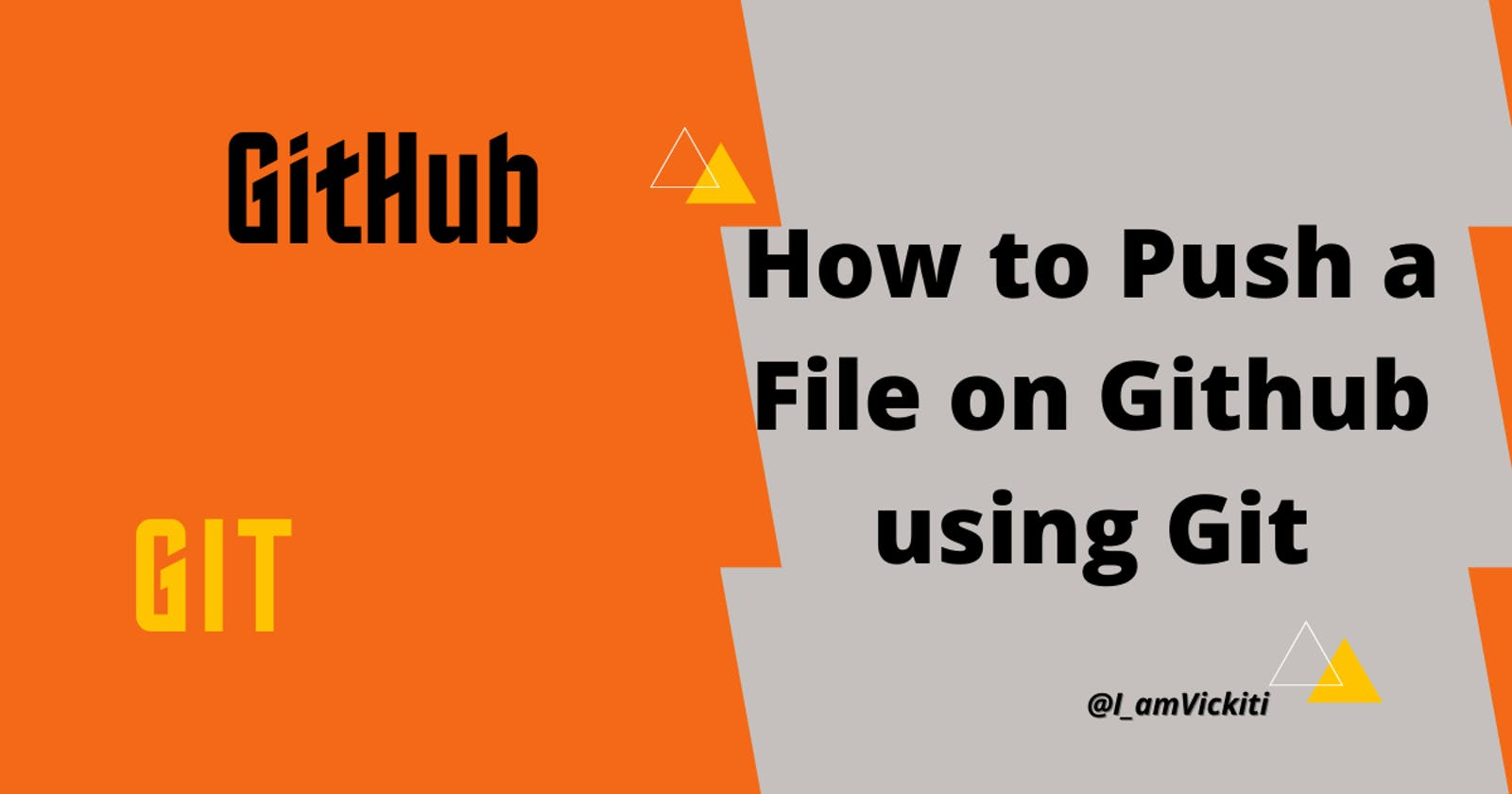How to Push a file on Github using Git