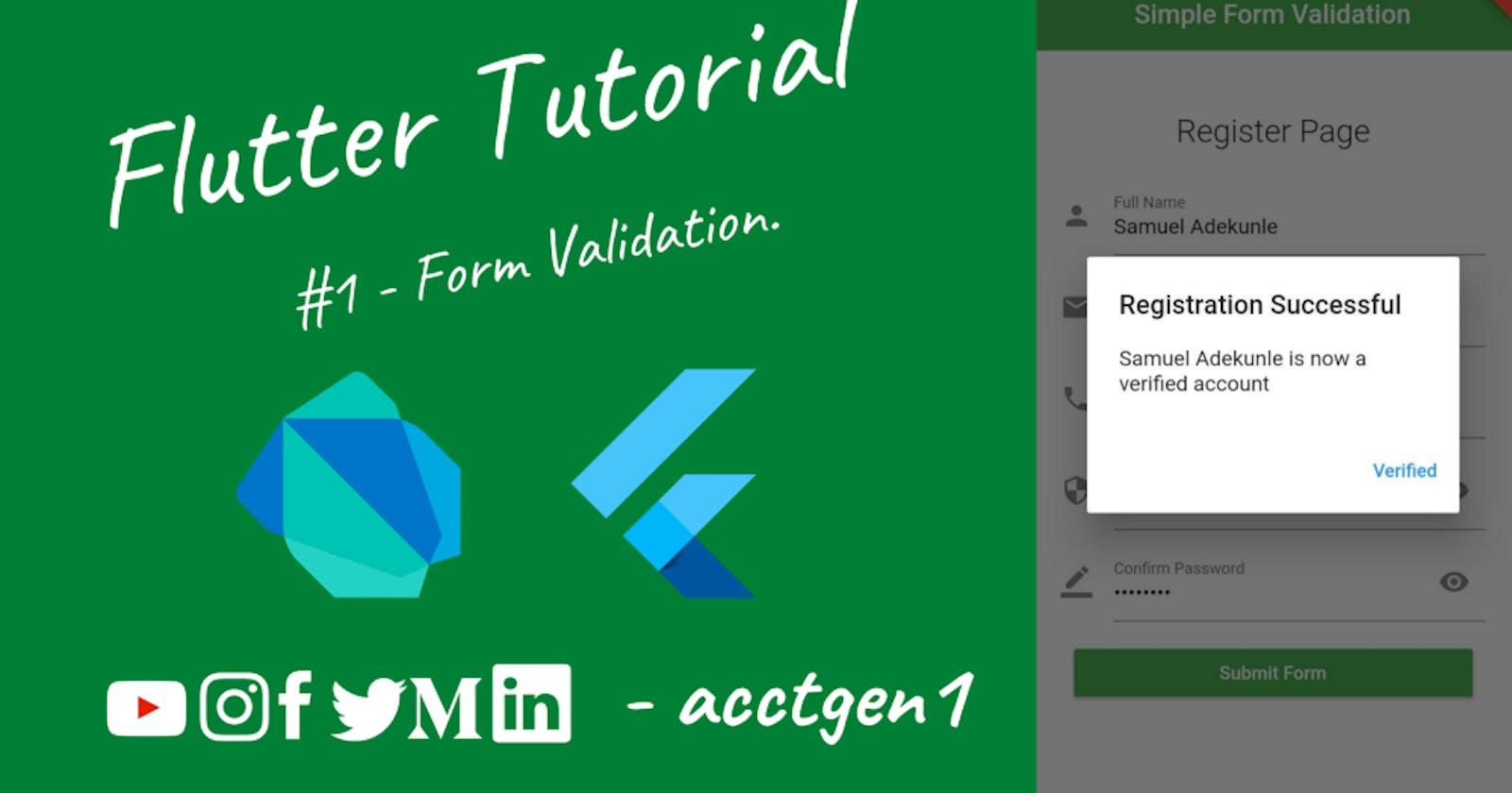 Flutter Tutorial #1 — Form Validation.
