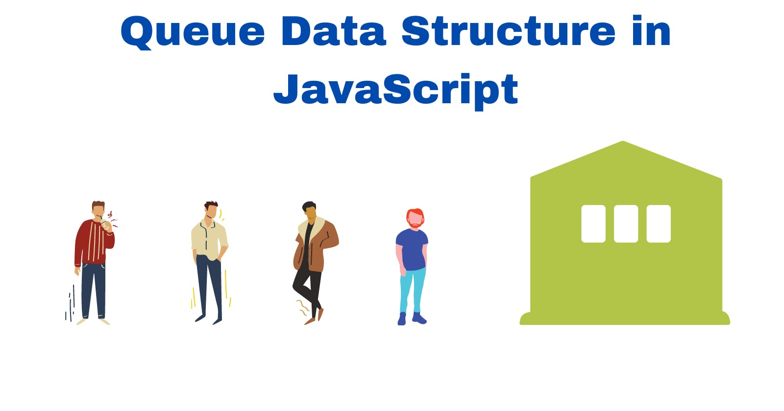 What exactly is the Queue Data Structure in JavaScript?