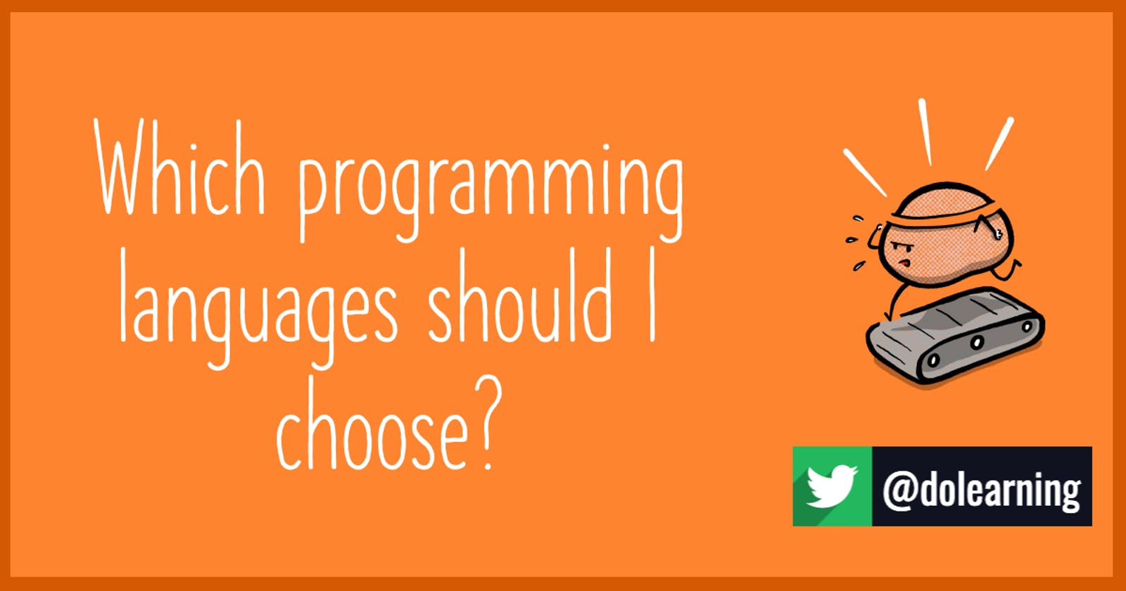 Which programming language should I choose?