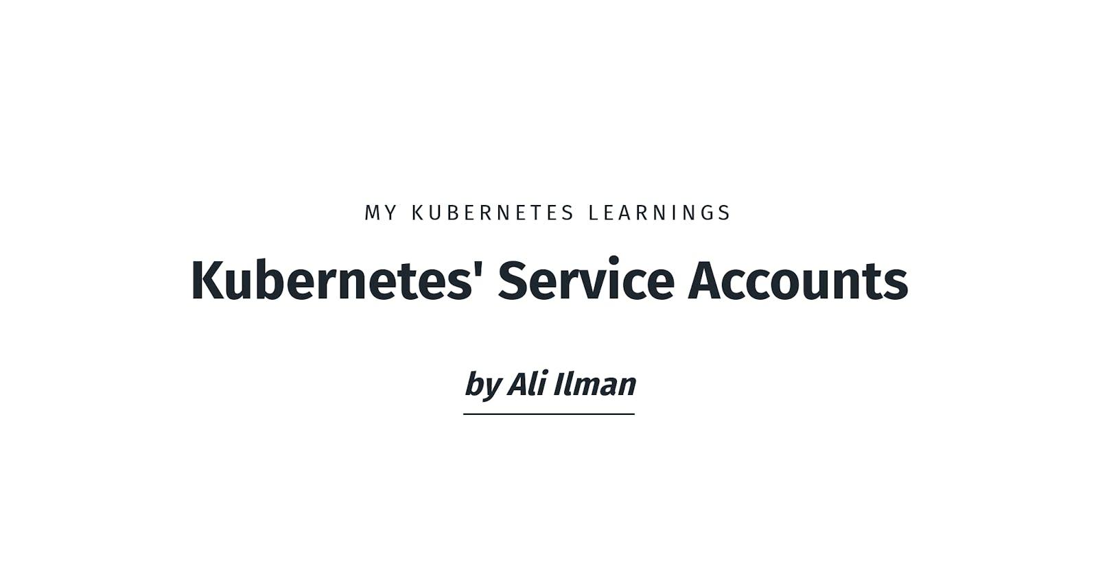 Kubernetes' Service Accounts
