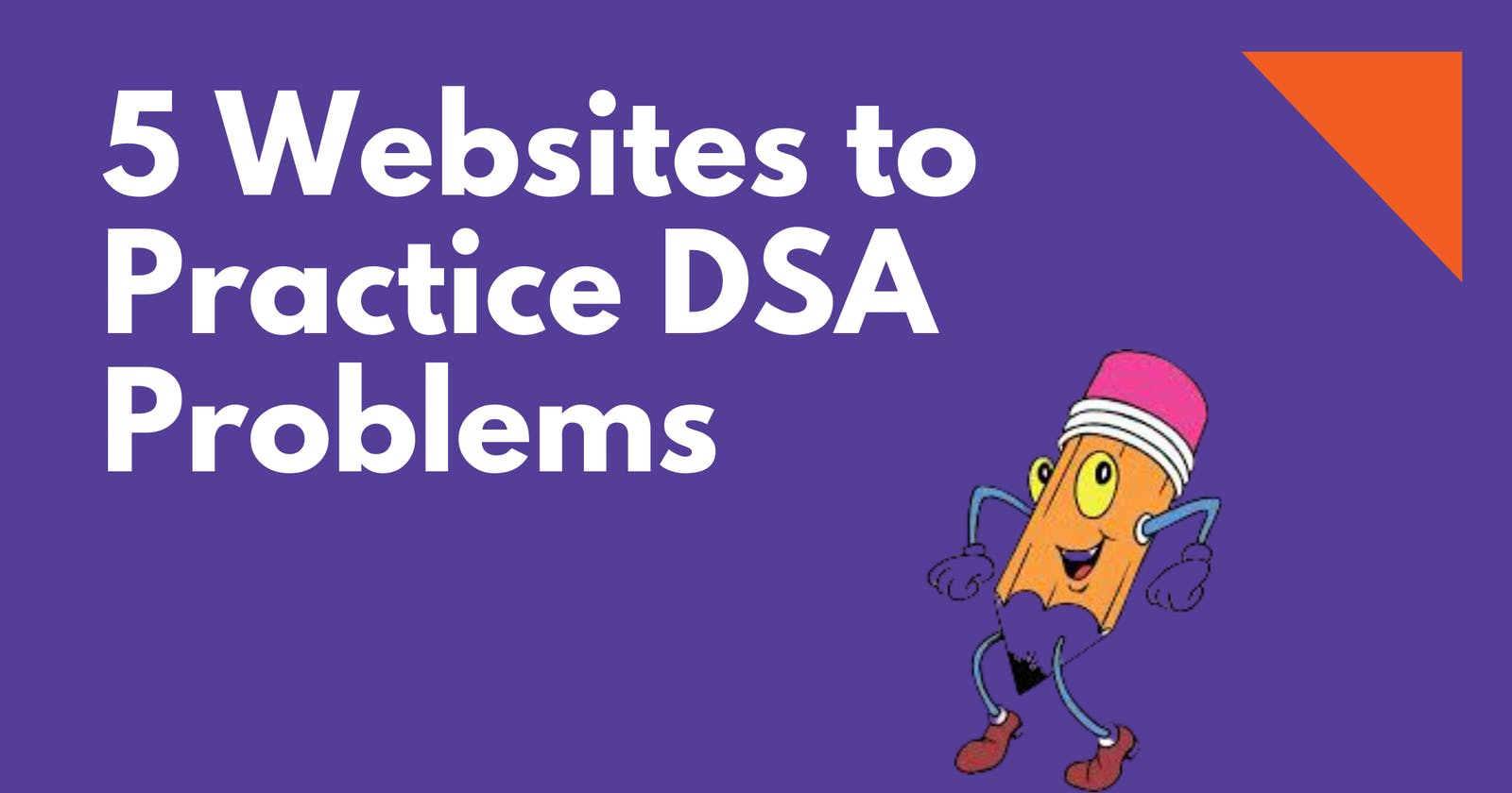 5 Websites To Practice Data Structures and Algorithms Programming Problems