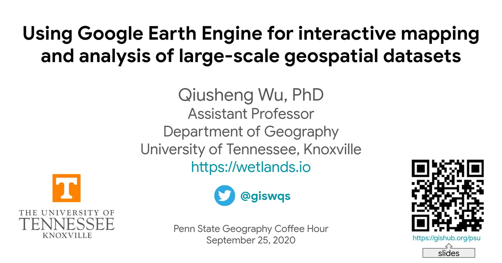 Penn State webinar - Using GEE for interactive mapping & analysis of large-scale geospatial datasets