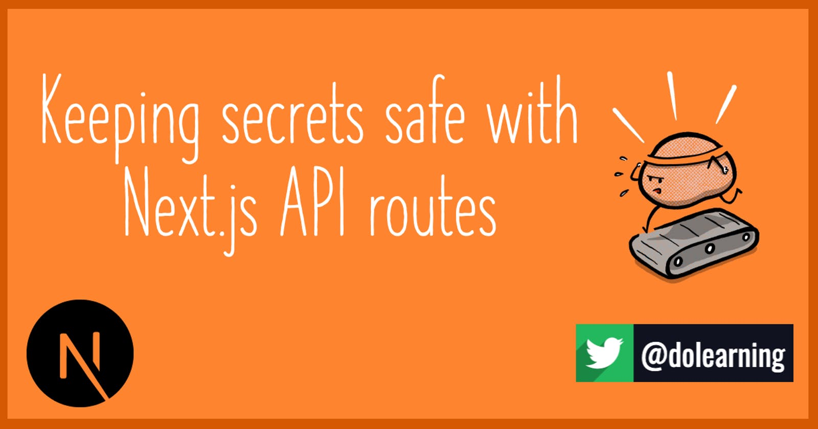 Keeping secrets safe with Next.js API routes