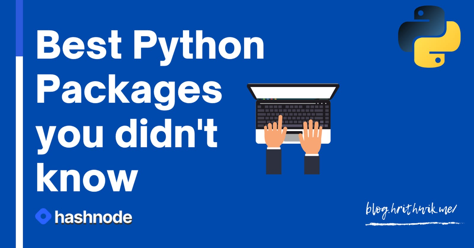 Top 10 Python Packages you should try right now