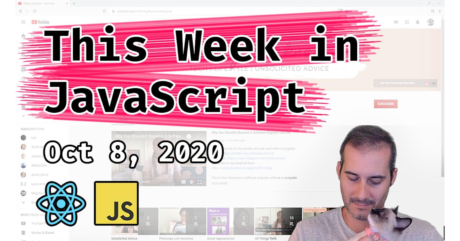 This Week in JavaScript by Joel 2020-10-08