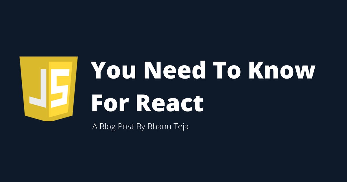Javascript You Need To Know For React